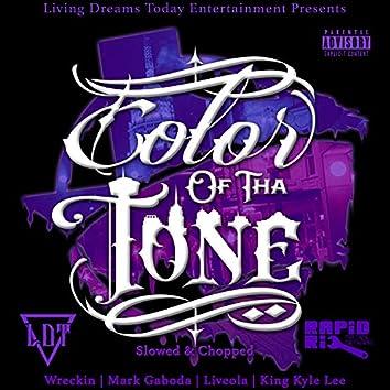Color of Tha Tone (Slowed & Chopped)