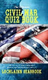 The Ultimate Civil War Quiz Book: How Much Do You Really Know About...