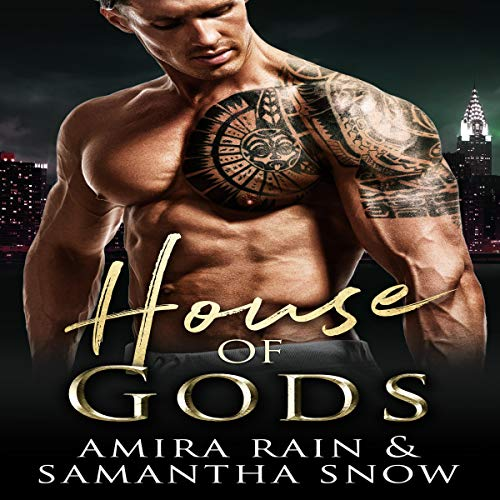House of Gods: The Gods of New York Series, Book 1
