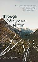Through Dangerous Terrain