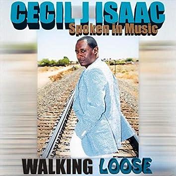 Walking Loose