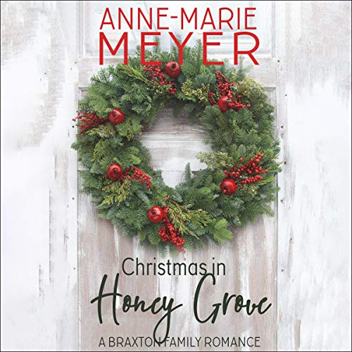 Christmas in Honey Grove audiobook cover art