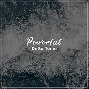 #11 Powerful Delta Tones