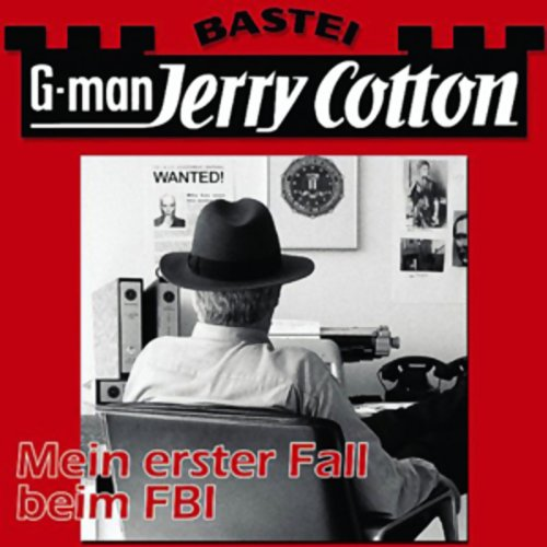 Jerry Cotton: Mein erster Fall beim FBI  By  cover art