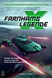 Farnhams Legende: Der Beginn der Saga des X Universums von EGOSOFT (X Games)