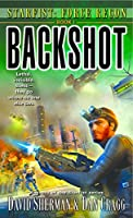 Starfist: Force Recon: Backshot: Starfist: Force Recon Book 1
