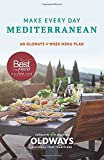 Make Every Day Mediterranean: An Oldways 4-Week Menu Plan