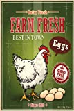 Farm Fresh Eggs Journal Notebook Writing Diary: Cute Chicken Vintage Sign Journal - Lined 160 pages - 6x9