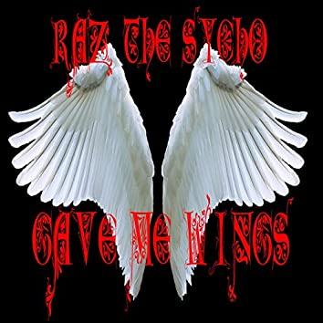 Gave Me Wings