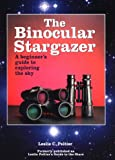The Binocular Stargazer: A Beginner's Guide to Exploring the Sky