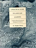 Practical Guide to Language Learning