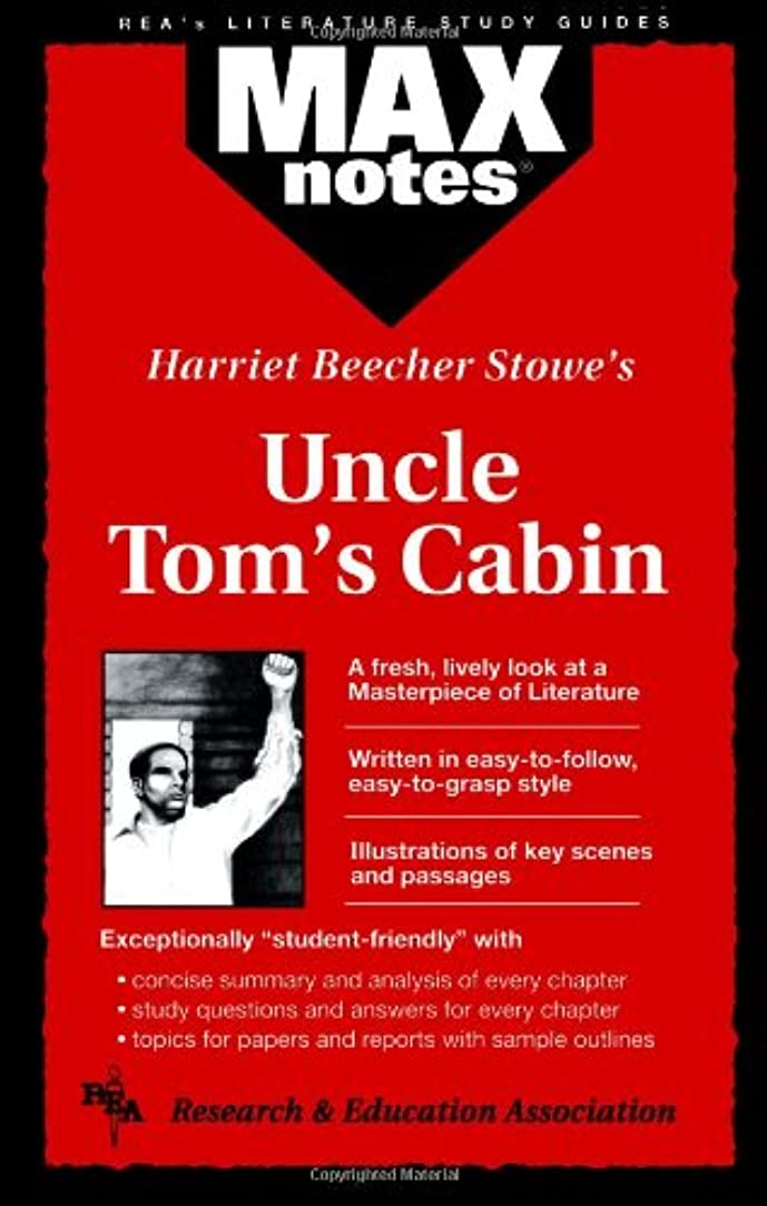 財産喜劇社会主義者Harriet Beecher Stowe's Uncle Tom's Cabin (Rea's Maxnotes Literature Study Guides)