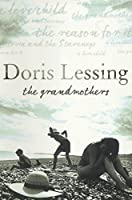 The Grandmothers: Four Short Novels