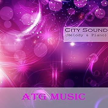 City Sound (Melody & Piano)