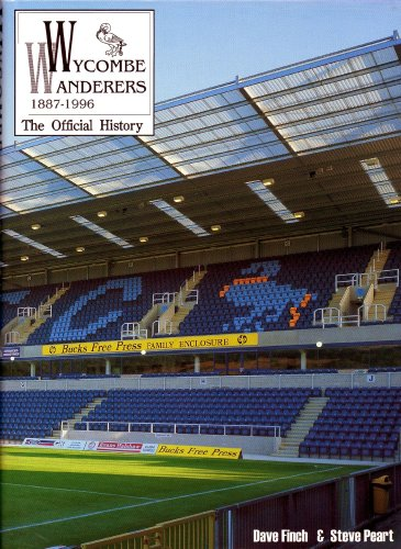 Wycombe Wanderers, 1887-1996: The Official History