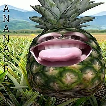 Anana Crazy