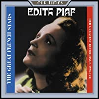 Her Greatest Recordings 1935-1943 by Edith Piaf
