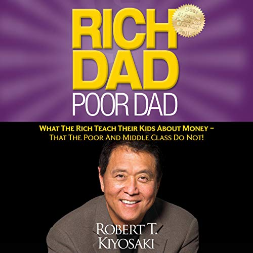 Rich Dad Poor Dad Audiobook By Robert T. Kiyosaki cover art