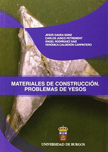 Materiales de Construcción. Problemas de yesos (Manuales y Prácticas)