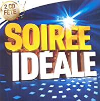 Collection 2cd Fete - Soiree Ideale (2 CD)