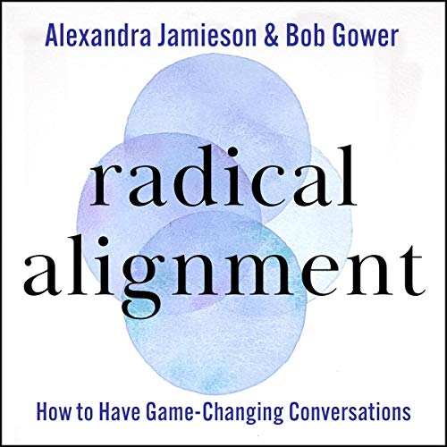 Radical Alignment Audiobook By Alexandra Jamieson, Bob Gower cover art