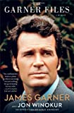 The Garner Files: A Memoir, by James Garner and Jon Winokur
