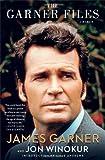The Garner Files: A Memoir, by James Garner and Jon Winokur