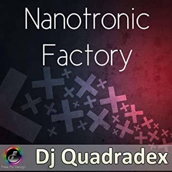 Nanotronic Factory