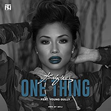 One Thing (feat. Young Gully)