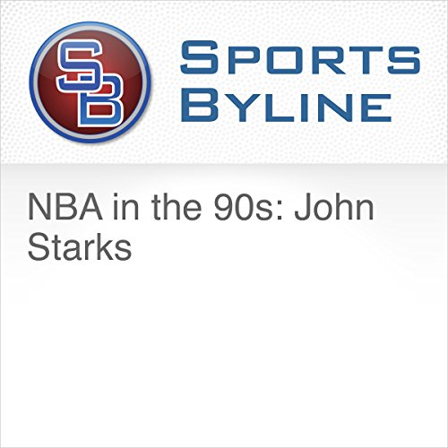 NBA in the 90s: John Starks audiobook cover art