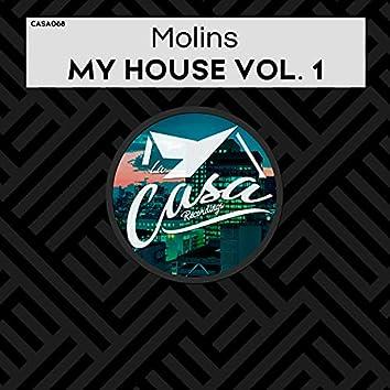 My House, Vol. 1