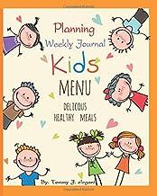Livres Kids Meal Planning Weekly Journal: Menu Delicous Healthy Meals (60 Week Food Planner ) PDF