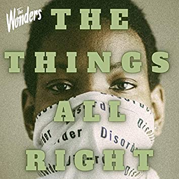 The Things All Right