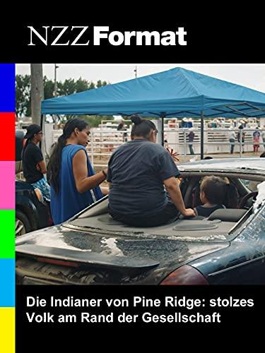 NZZ Format - Die Indianer von Pine Ridge: stolzes Volk am Rand der Gesellschaft