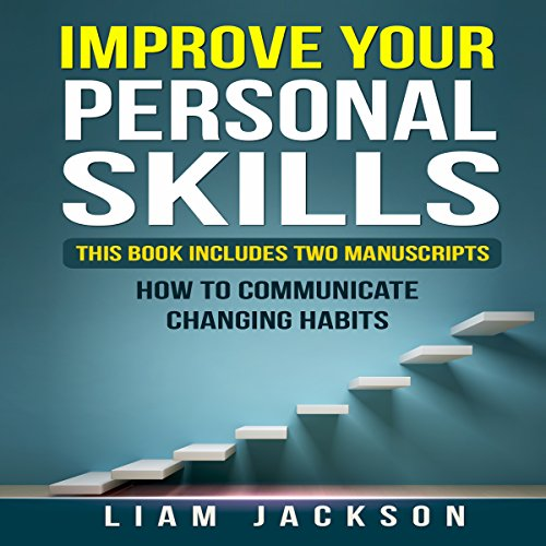 Improve Your Personal Skills Audiobook By Liam Jackson cover art