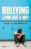 Bullying: ¿por qué a mí? (Padres e hijos)