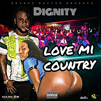 Love Mi Country