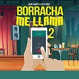 Borracha Me Llama 2 (Cumbiaton)