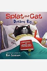 Splat the Cat Dreams Big Kindle Edition