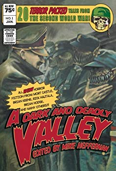 A Dark and Deadly Valley 0977411087 Book Cover