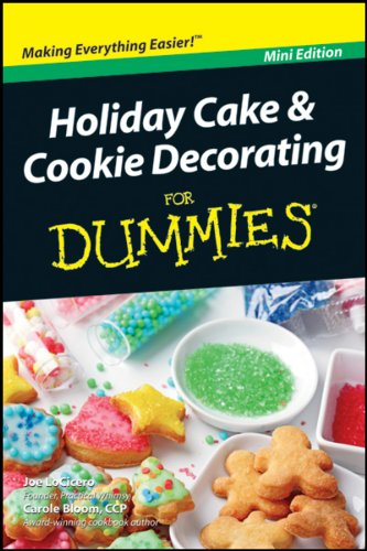 Holiday Cake & Cookie Decorating for Dummies Mini-Edition