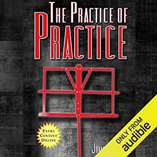 The Practice of Practice: Get Better Faster cover art