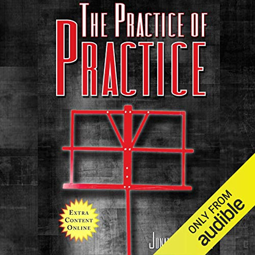 The Practice of Practice: Get Better Faster Titelbild