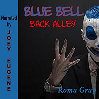Blue Bell: Back Alley: A Horror Short Story audiobook cover art