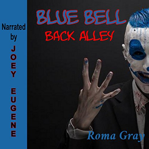 Blue Bell: Back Alley: A Horror Short Story Titelbild