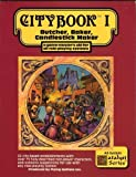 Citybook, Vol. 1: Butcher, Baker, Candlestick Maker (A Game-Master's Aid for All Role-Playing Systems)
