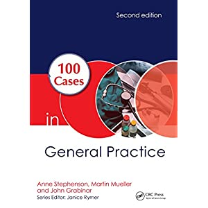 100 Cases in General Practice Kindle Edition