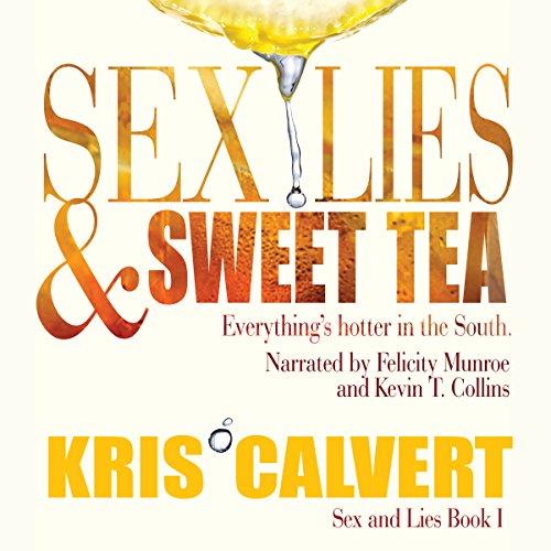 Sex, Lies & Sweet Tea audiobook cover art