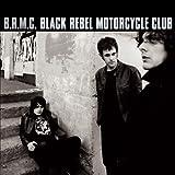 Black Rebel Motorcycle Club [Remastered][Bonus Tracks]