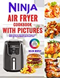 Ninja Air Fryer Cookbook with Pictures: Simple & Delicious Ninja Foodi Air Fryer Recipes and 4 Weeks Diet Plan for Beginners and Advanced Users (English Edition)